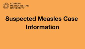 Suspected Measles Case Information